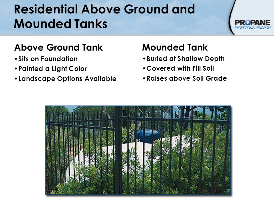 Residential Above Ground and Mounded Tanks