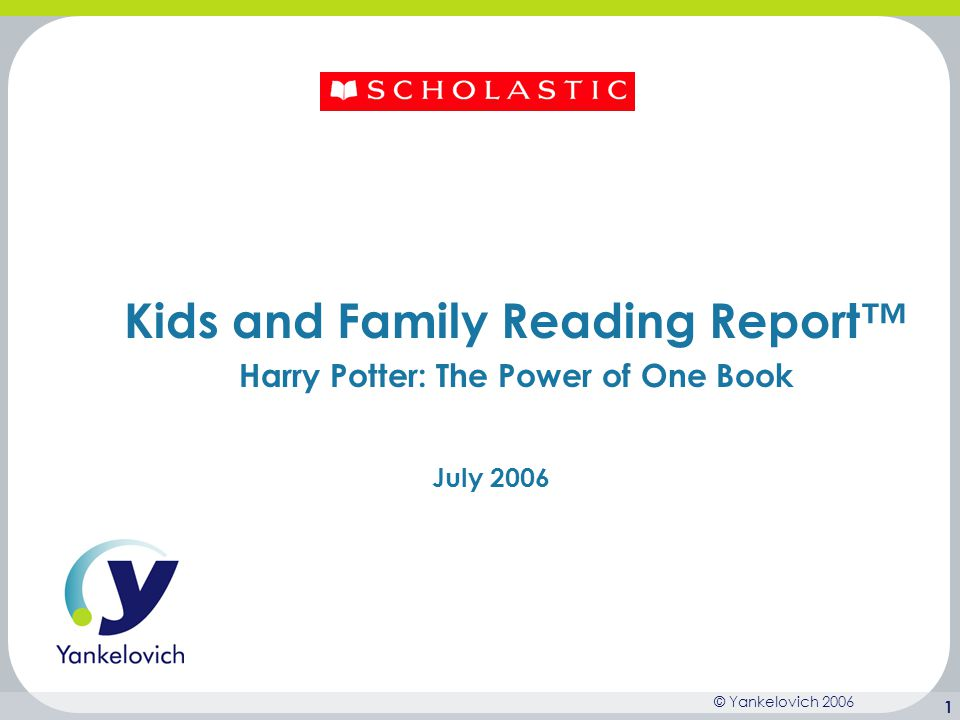 Kids and Family Reading Report™ Harry Potter: The Power of One Book