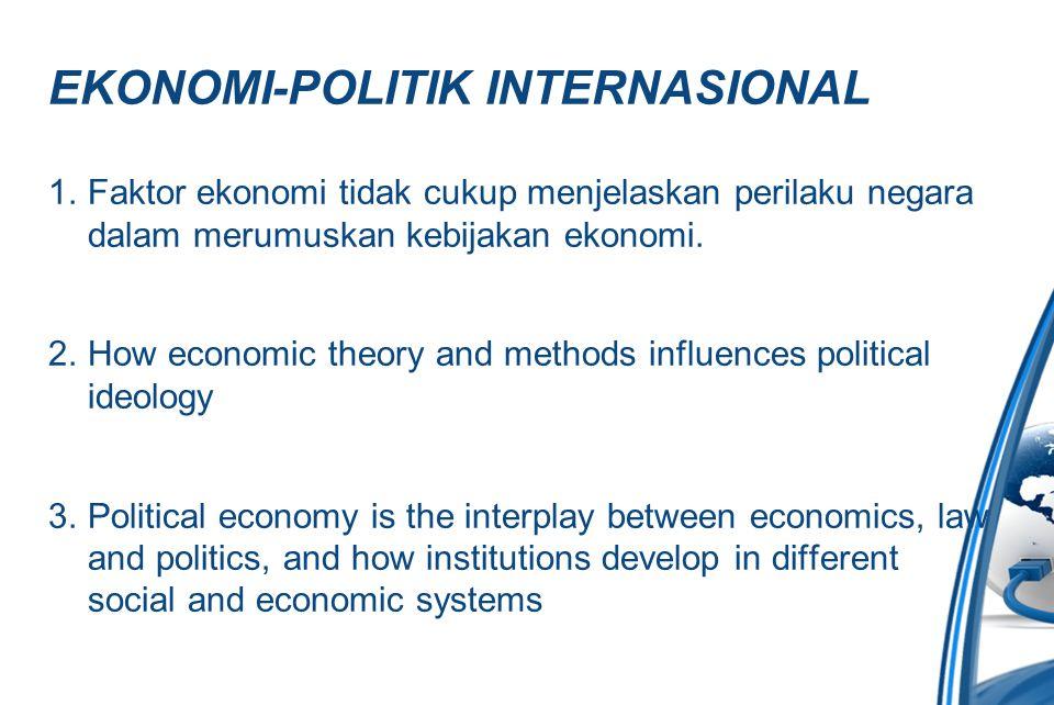 EKONOMI-POLITIK INTERNASIONAL