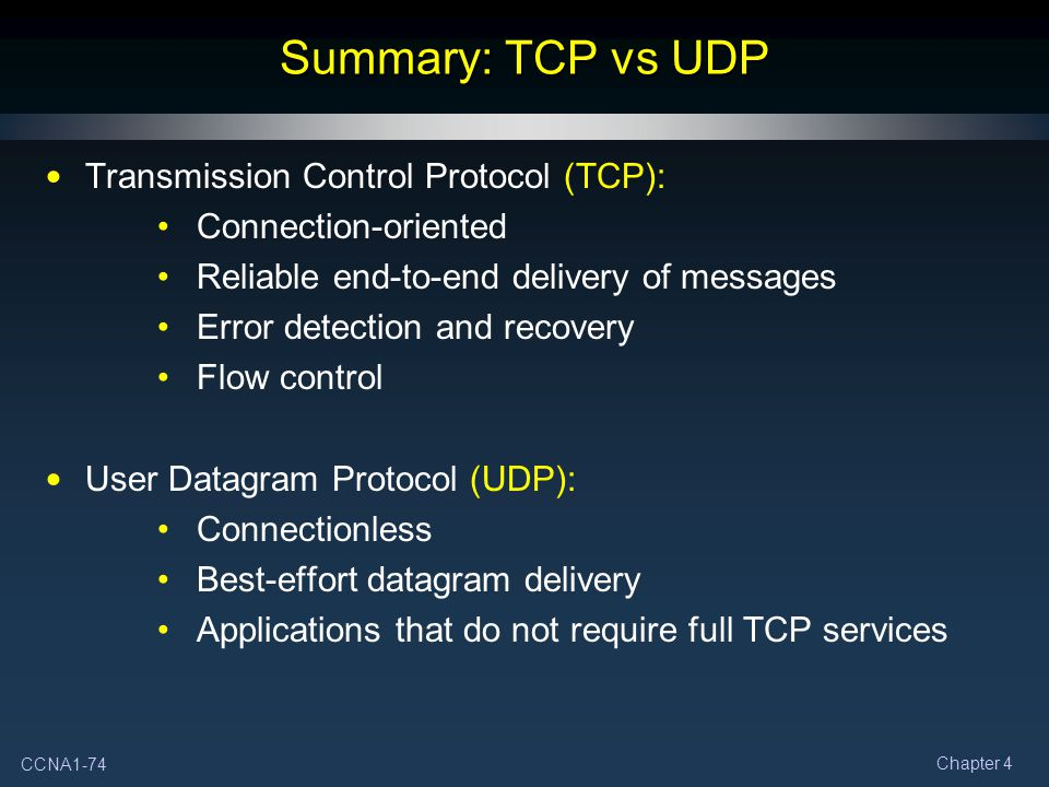 Summary: TCP vs UDP Transmission Control Protocol (TCP):