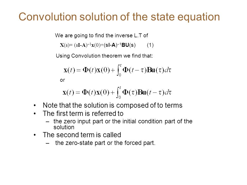 Convolution solution of the state equation