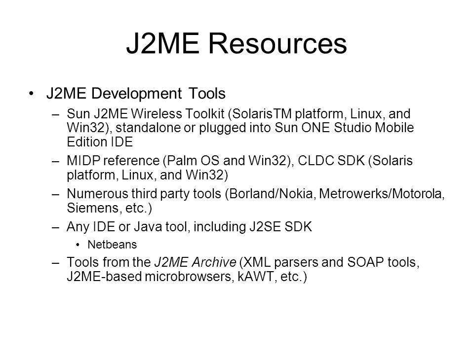 J2ME Resources J2ME Development Tools