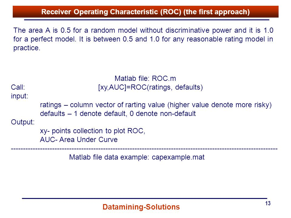 Receiver Operating Characteristic (ROC) (the first approach)