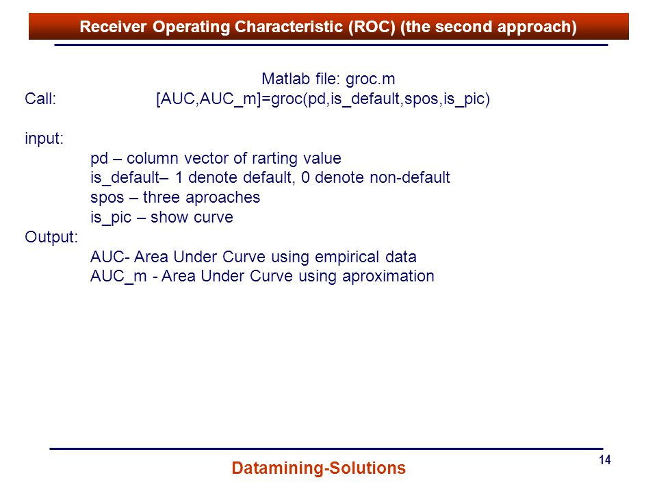 Receiver Operating Characteristic (ROC) (the second approach)