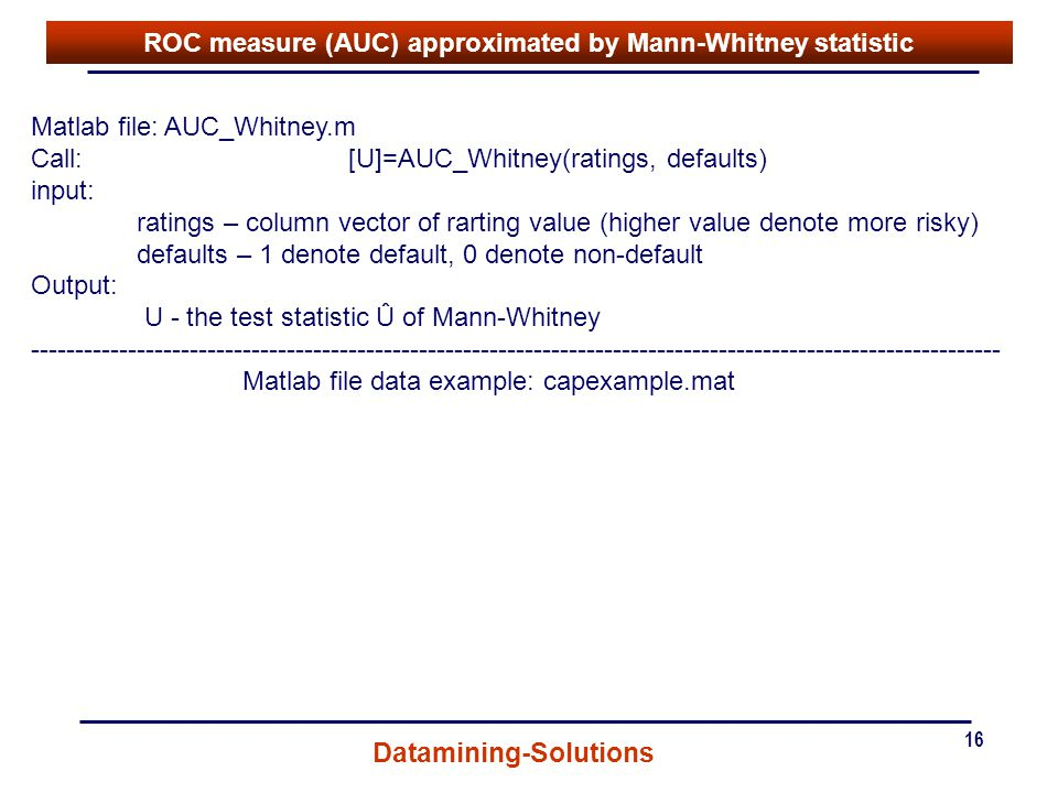 ROC measure (AUC) approximated by Mann-Whitney statistic