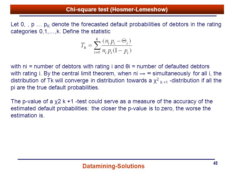 Chi-square test (Hosmer-Lemeshow)