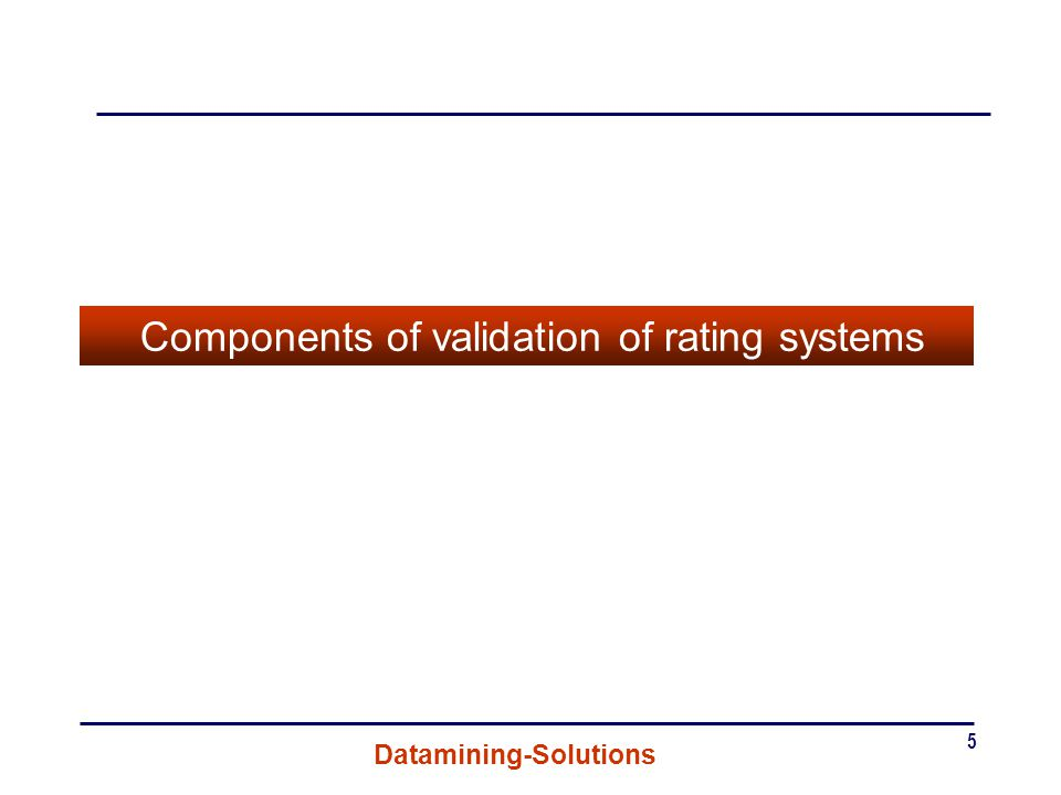 Components of validation of rating systems