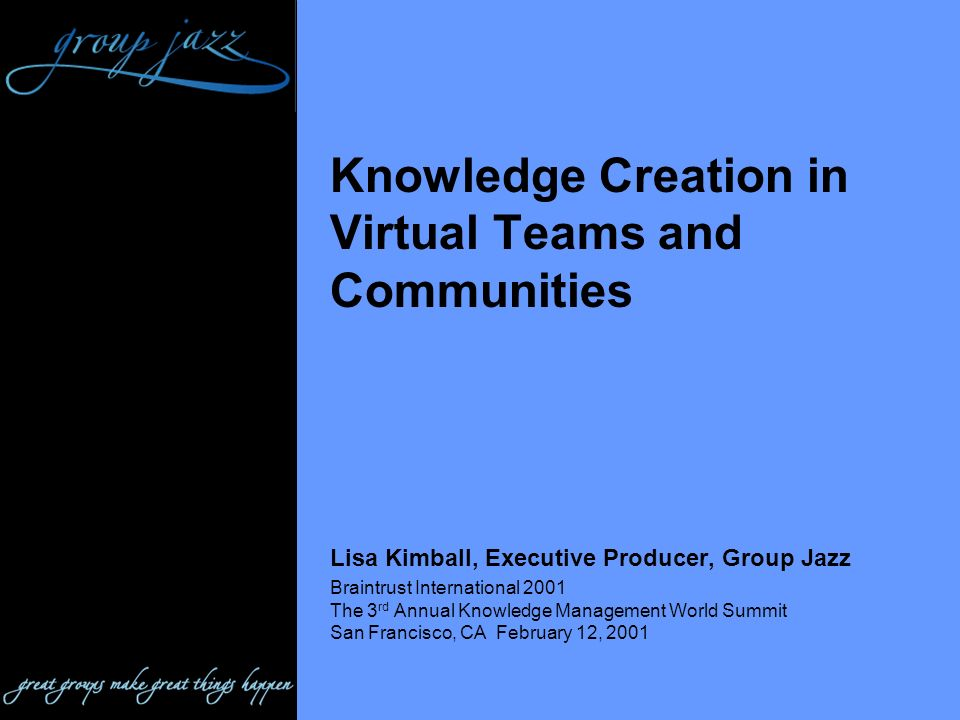 Knowledge Creation in Virtual Teams and Communities