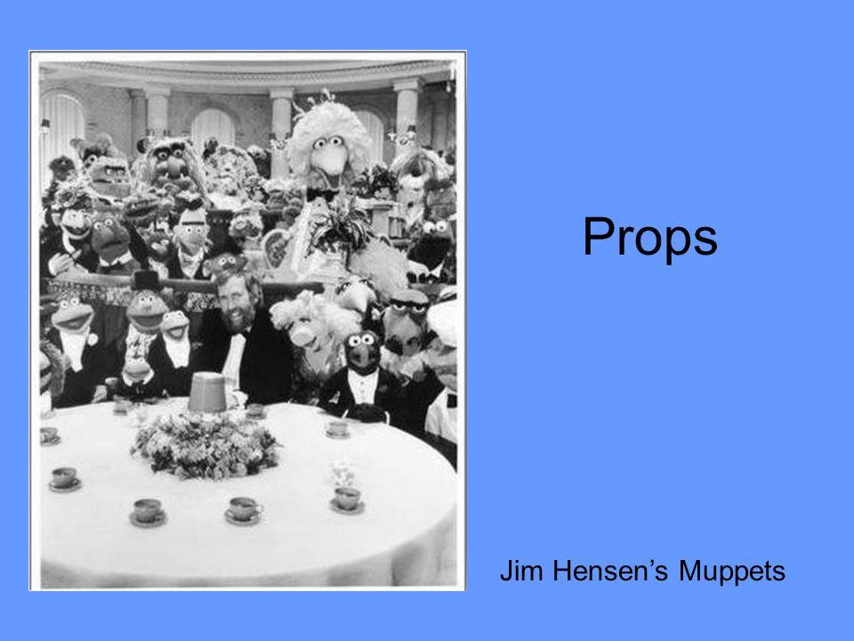 Props Jim Hensen's Muppets