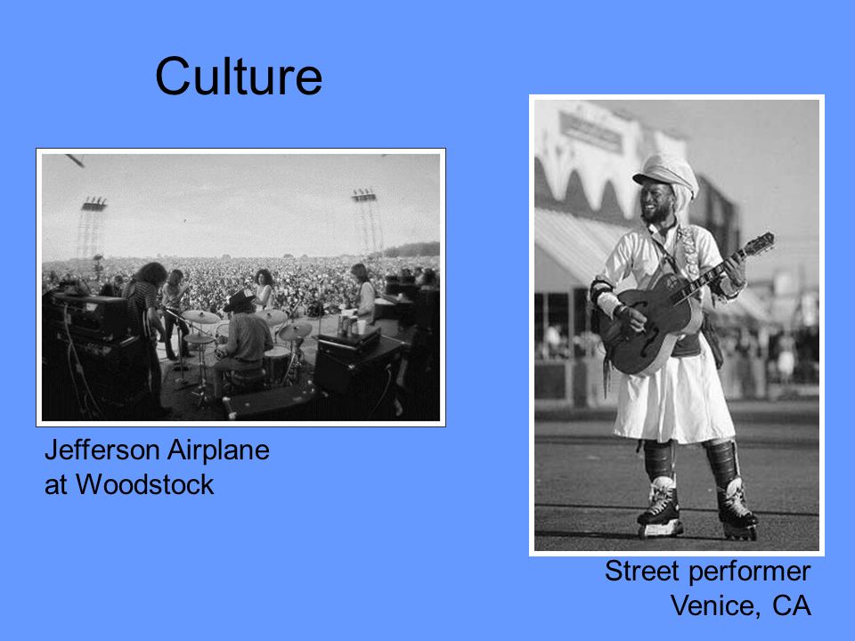 Culture Jefferson Airplane at Woodstock Street performer Venice, CA