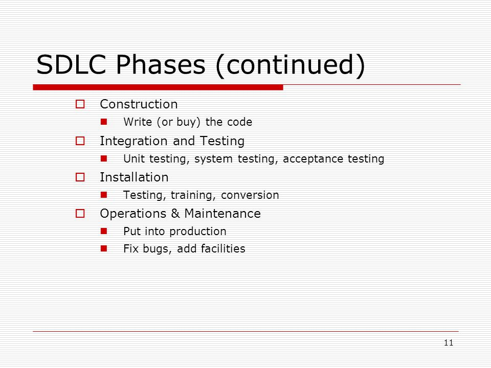 SDLC Phases (continued)