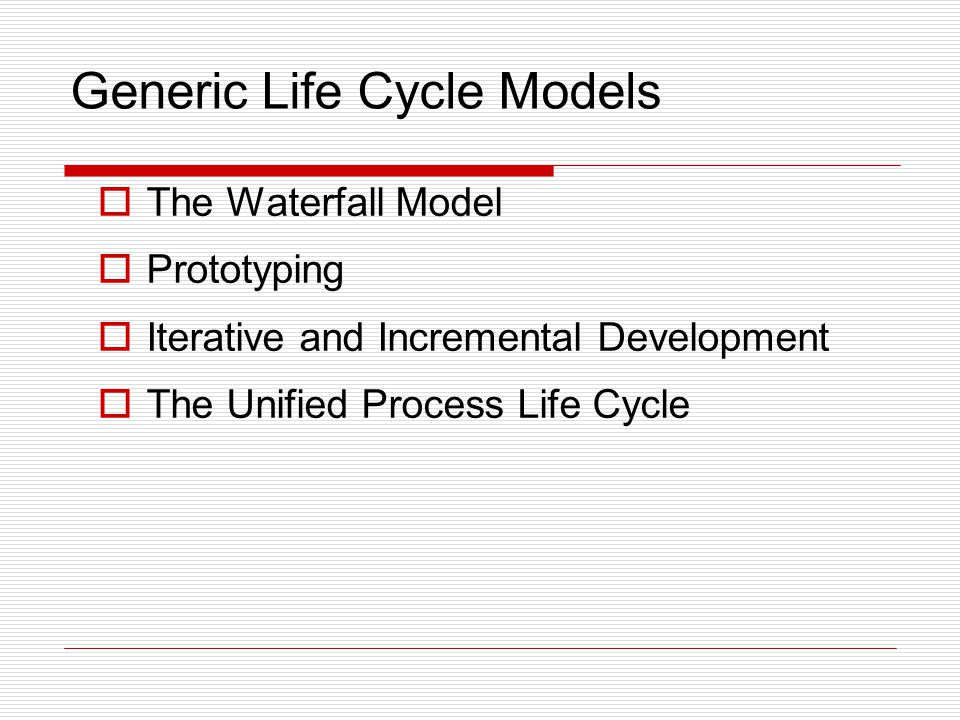 Generic Life Cycle Models