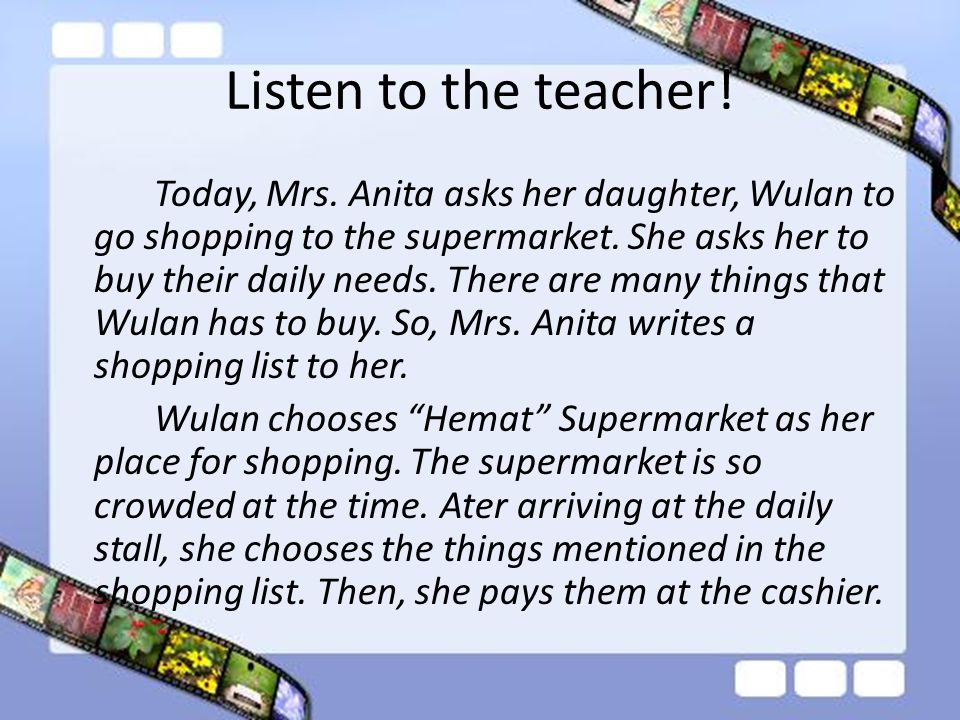 Listen to the teacher!