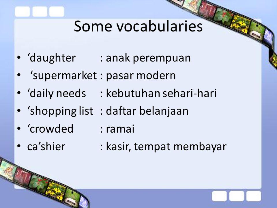 Some vocabularies 'daughter : anak perempuan