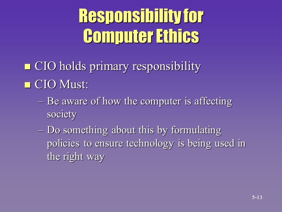 Responsibility for Computer Ethics