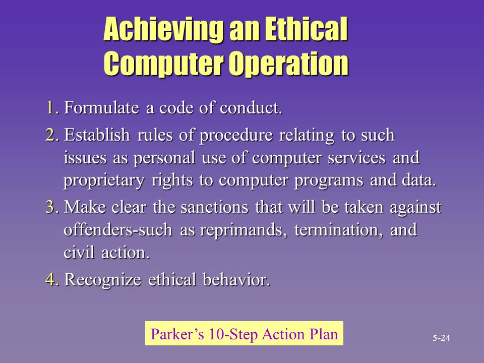 Achieving an Ethical Computer Operation