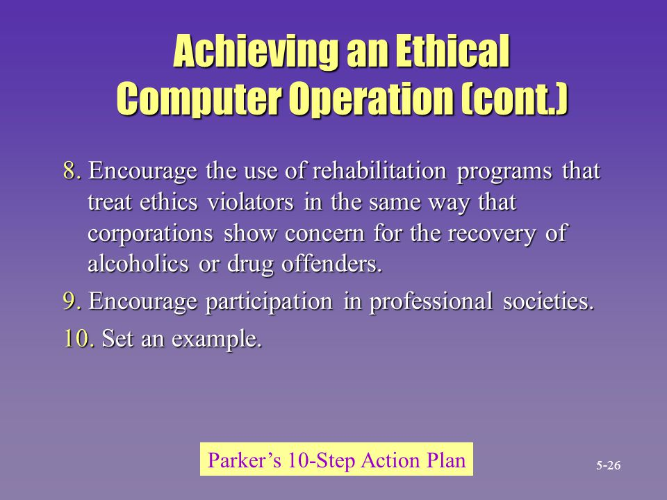 Achieving an Ethical Computer Operation (cont.)