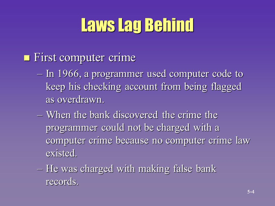 Laws Lag Behind First computer crime