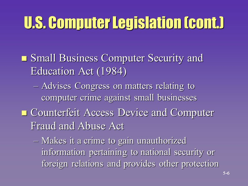 U.S. Computer Legislation (cont.)