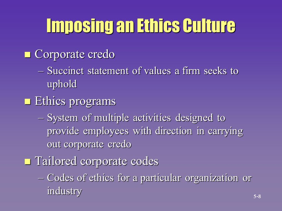 Imposing an Ethics Culture