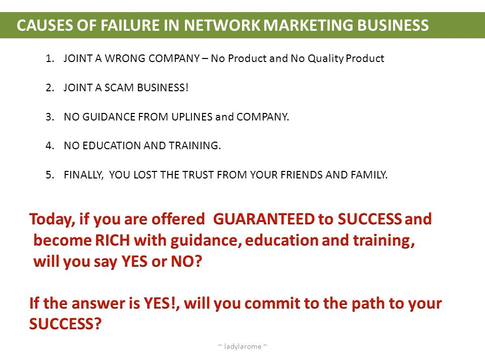 CAUSES OF FAILURE IN NETWORK MARKETING BUSINESS