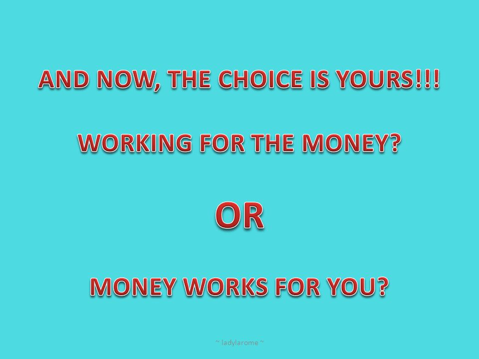 AND NOW, THE CHOICE IS YOURS!!!