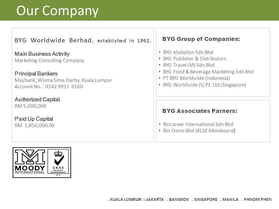 Our Company BYG Worldwide Berhad, established in 1992.