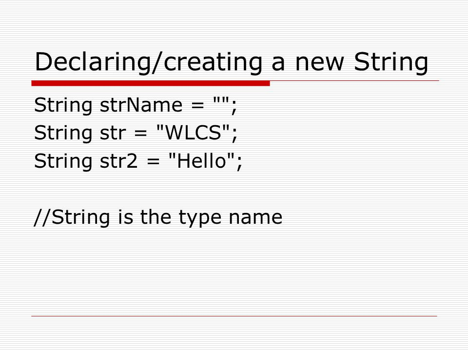 Declaring/creating a new String