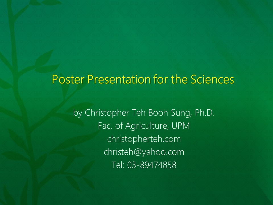 Poster Presentation for the Sciences