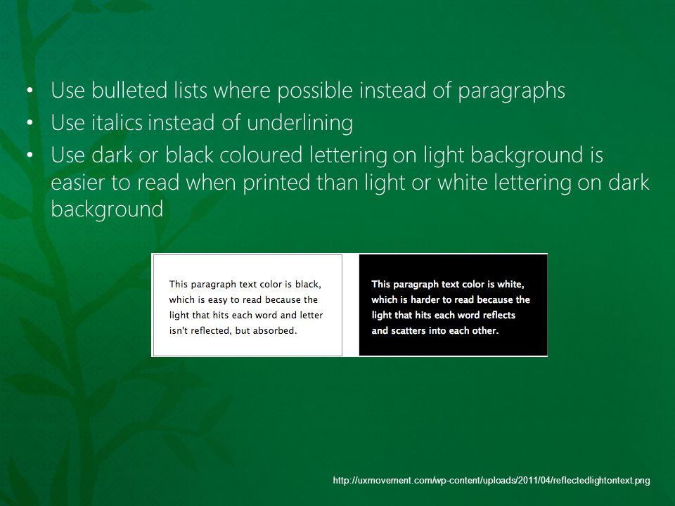 Use bulleted lists where possible instead of paragraphs