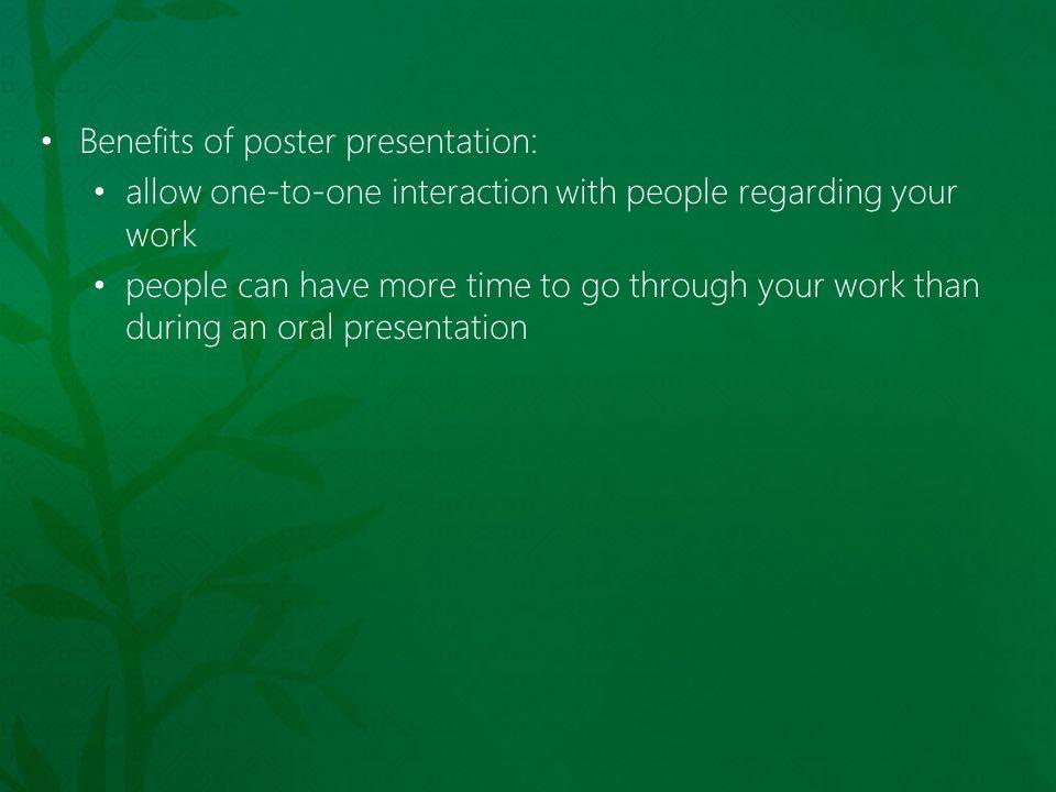 Benefits of poster presentation: