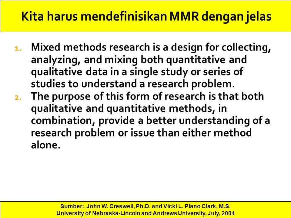 Kita harus mendefinisikan MMR dengan jelas