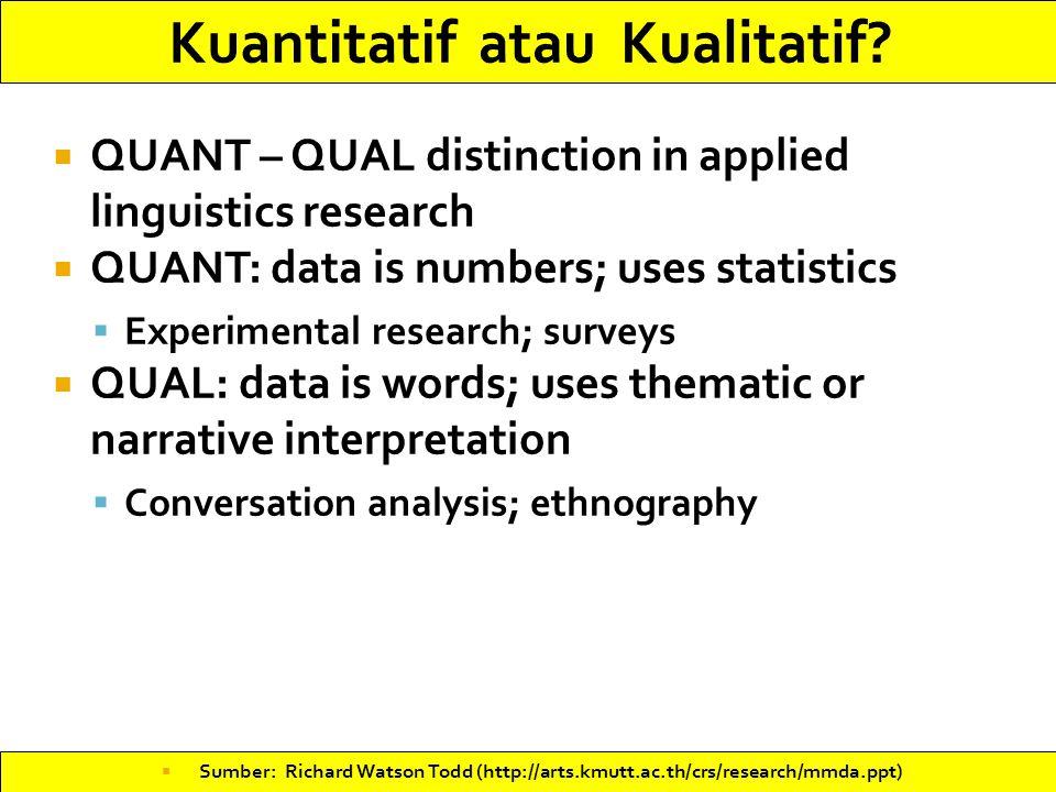Kuantitatif atau Kualitatif