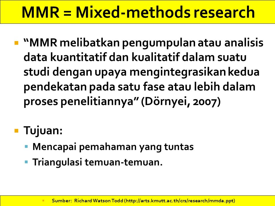 MMR = Mixed-methods research