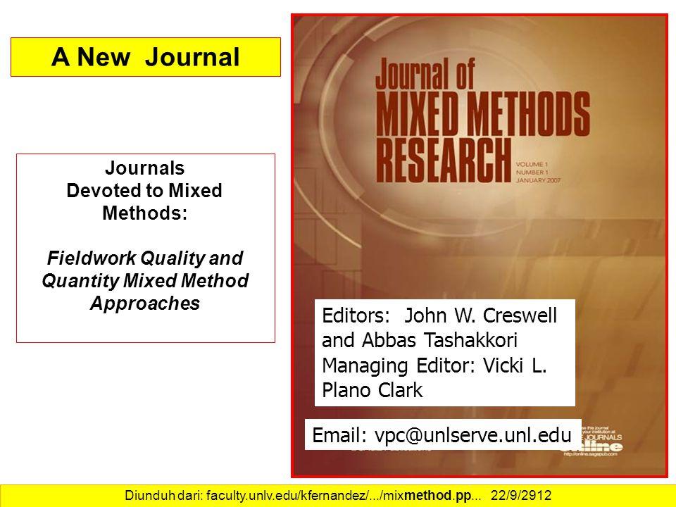A New Journal Editors: John W. Creswell and Abbas Tashakkori