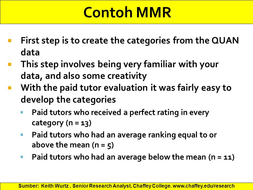 Contoh MMR First step is to create the categories from the QUAN data