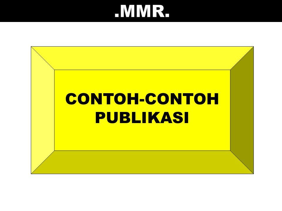 .MMR. CONTOH-CONTOH PUBLIKASI