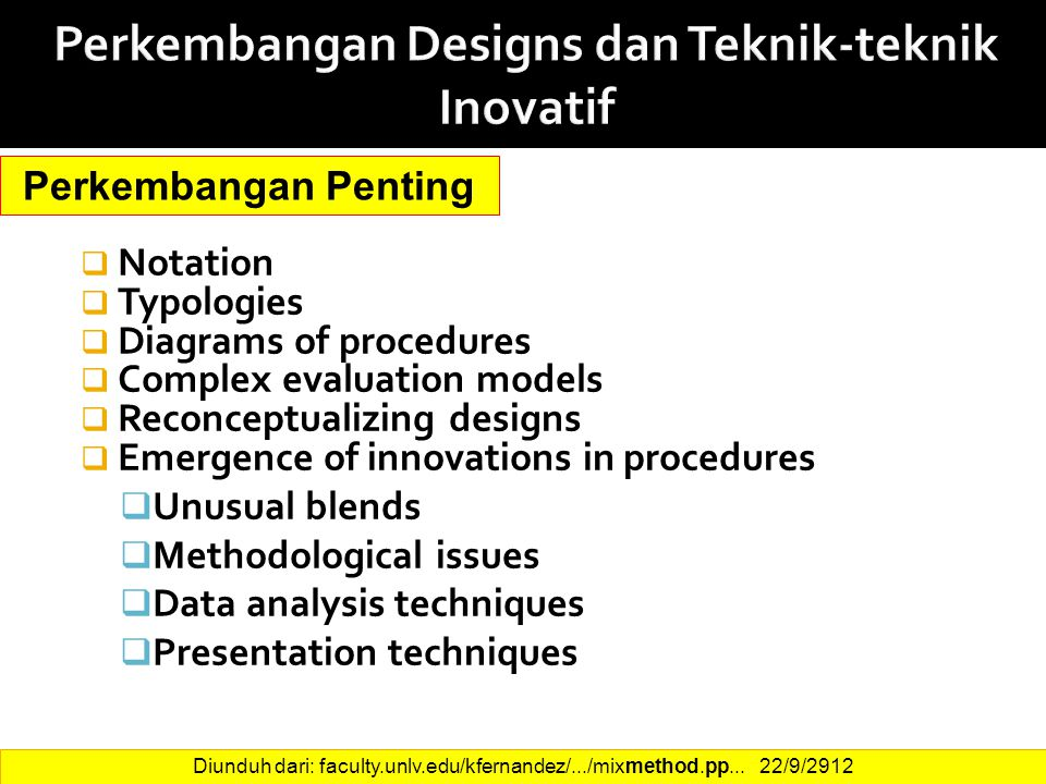 Perkembangan Designs dan Teknik-teknik Inovatif