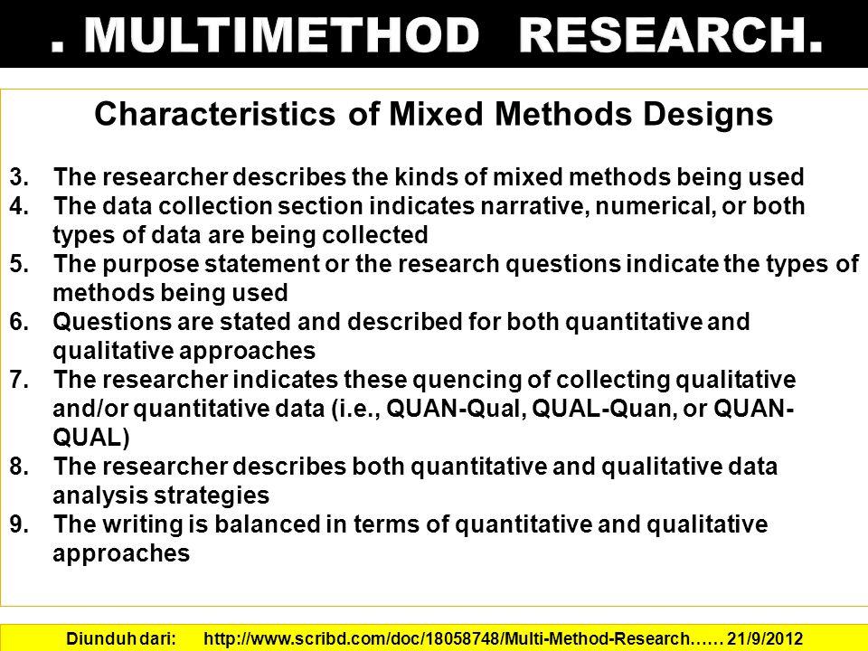 Characteristics of Mixed Methods Designs