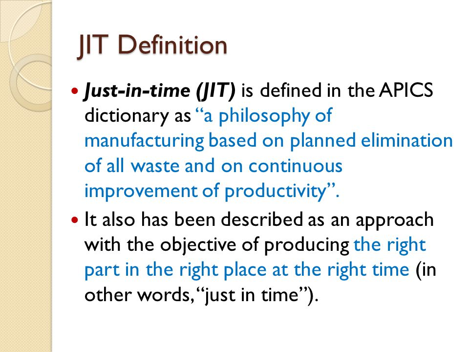 JIT Definition