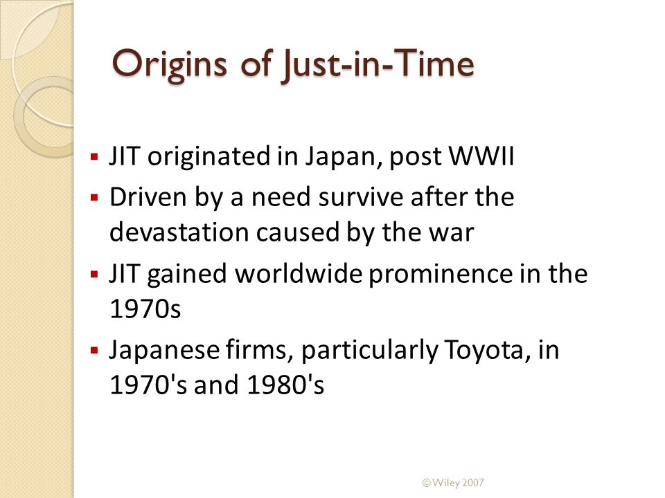 Origins of Just-in-Time
