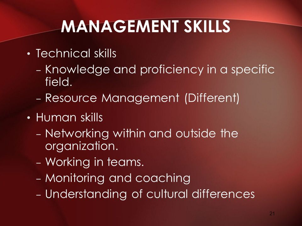 Management Skills Technical skills