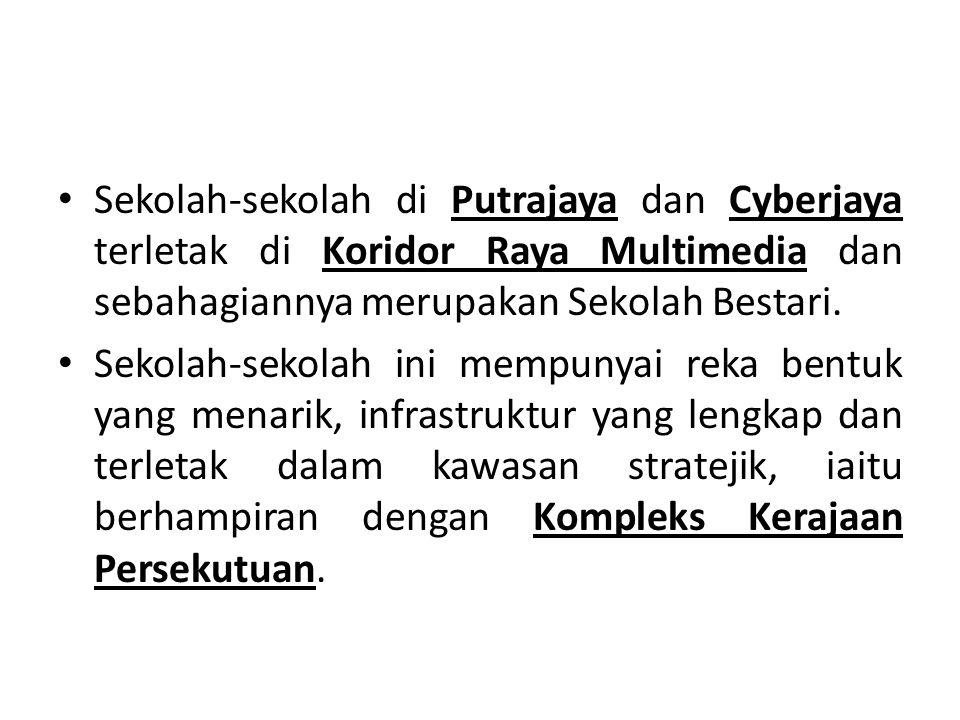 Sekolah-sekolah di Putrajaya dan Cyberjaya terletak di Koridor Raya Multimedia dan sebahagiannya merupakan Sekolah Bestari.