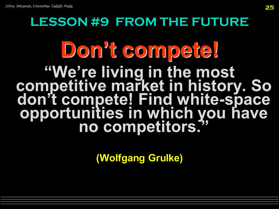 LESSON #9 FROM THE FUTURE