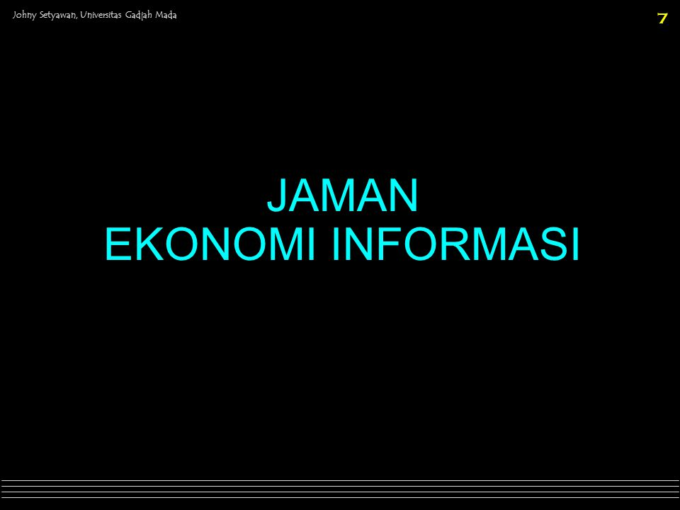 JAMAN EKONOMI INFORMASI