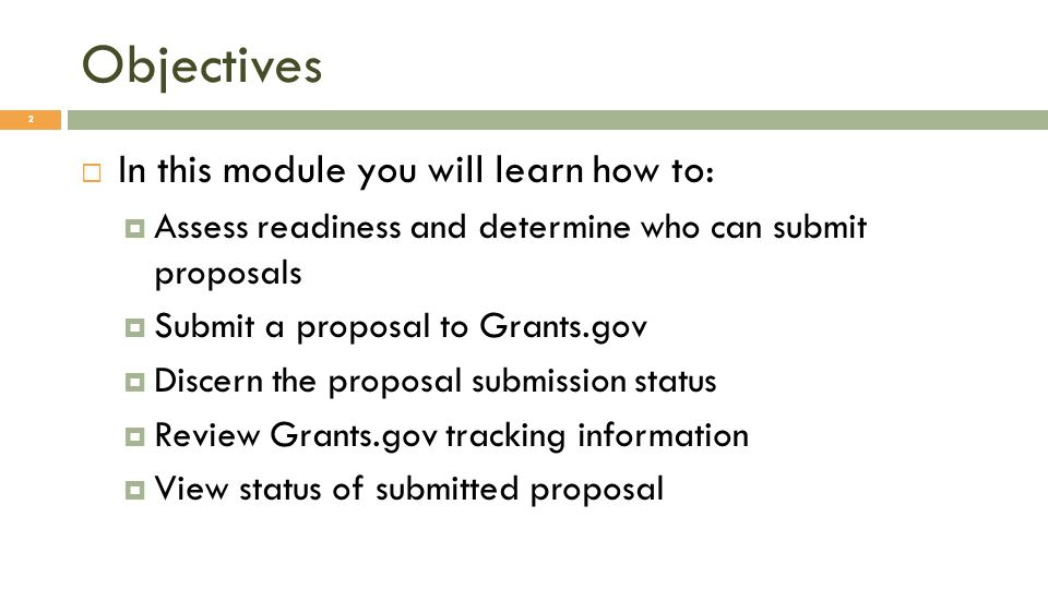 Objectives In this module you will learn how to: