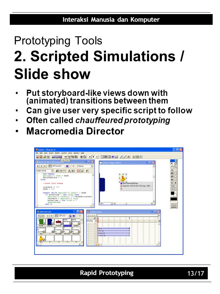Prototyping Tools 2. Scripted Simulations / Slide show