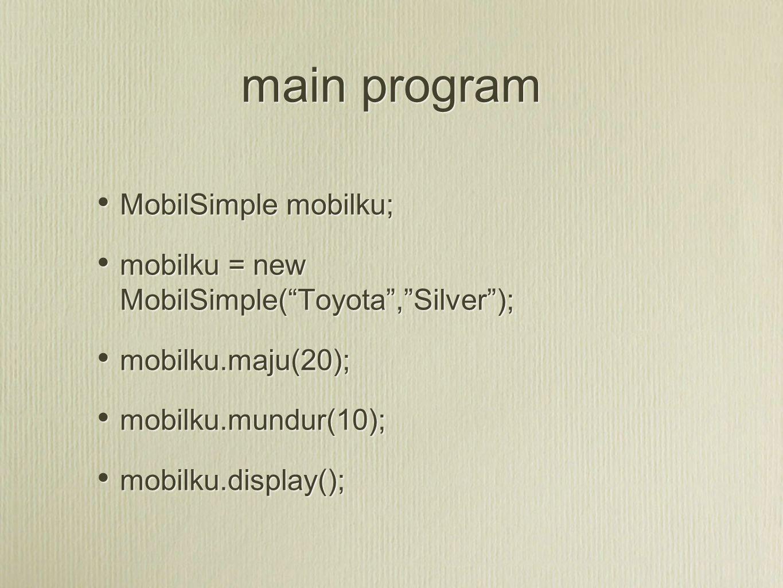 main program MobilSimple mobilku;