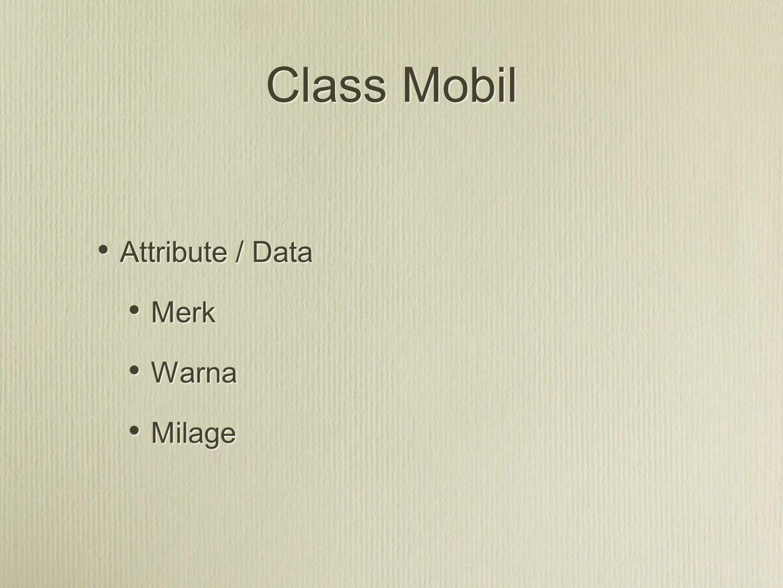 Class Mobil Attribute / Data Merk Warna Milage
