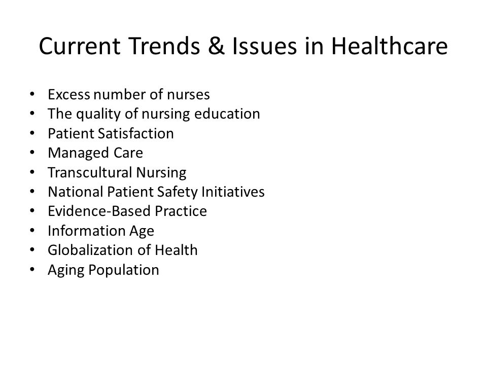 current trends and issues in nursing Trends and issues in nursing ram sharan mehta medical-surgical nursing department.